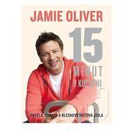 Jamie Oliver - 15 minút v kuchyni